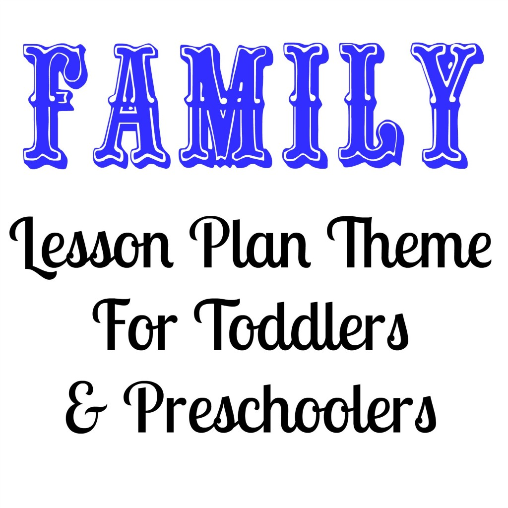 family lesson plan theme