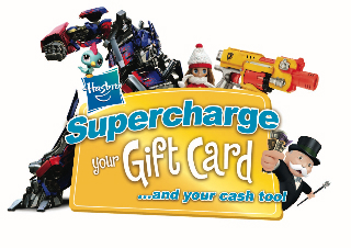 Supercharge Your Gift Card and Cash Too with Hasbro