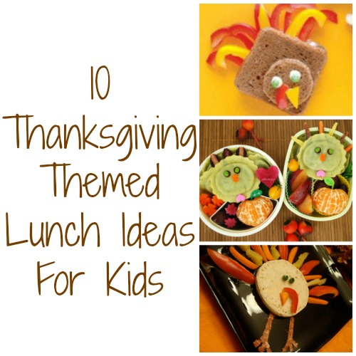 Thanksgiving Themed Lunches For Kids