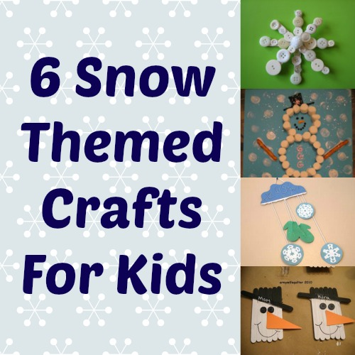 Snow Themed Crafts Kids Can Make
