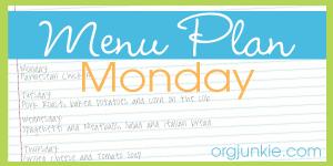 Menu Plan {May 28th- June 3rd}