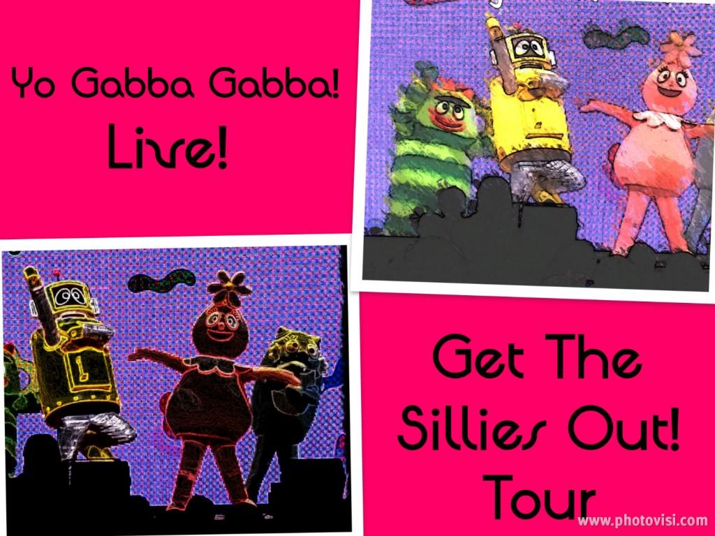 Yo Gabba Gabba! LIVE!: Get the Sillies Out! Tour {Recap}