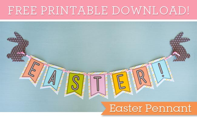 Easter Pennant {Free Printable}