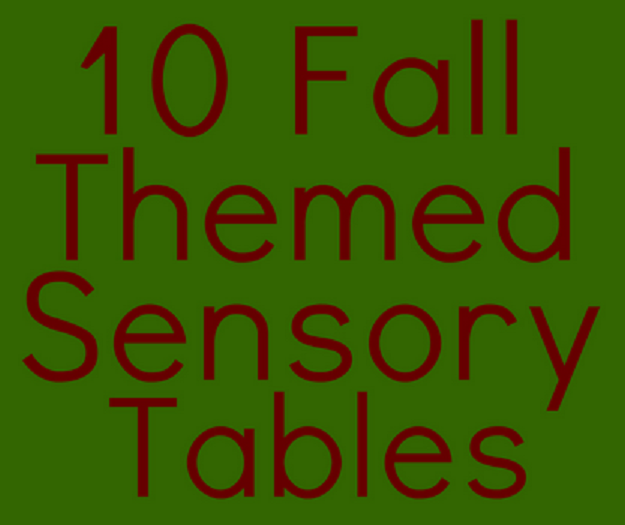 10 Fall Sensory Tables For Kids