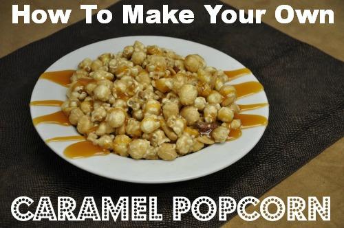 Caramel Popcorn {Recipe}