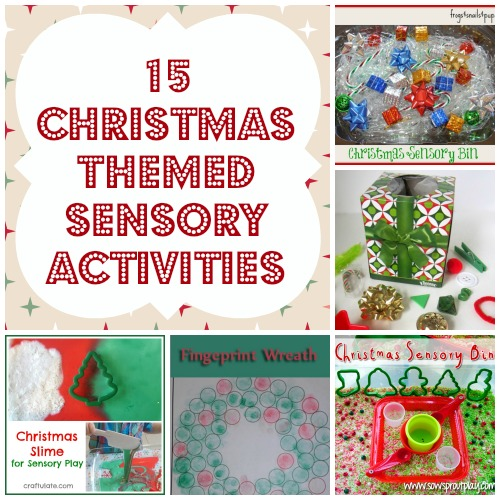 15 christmas themed sensory activities for kids