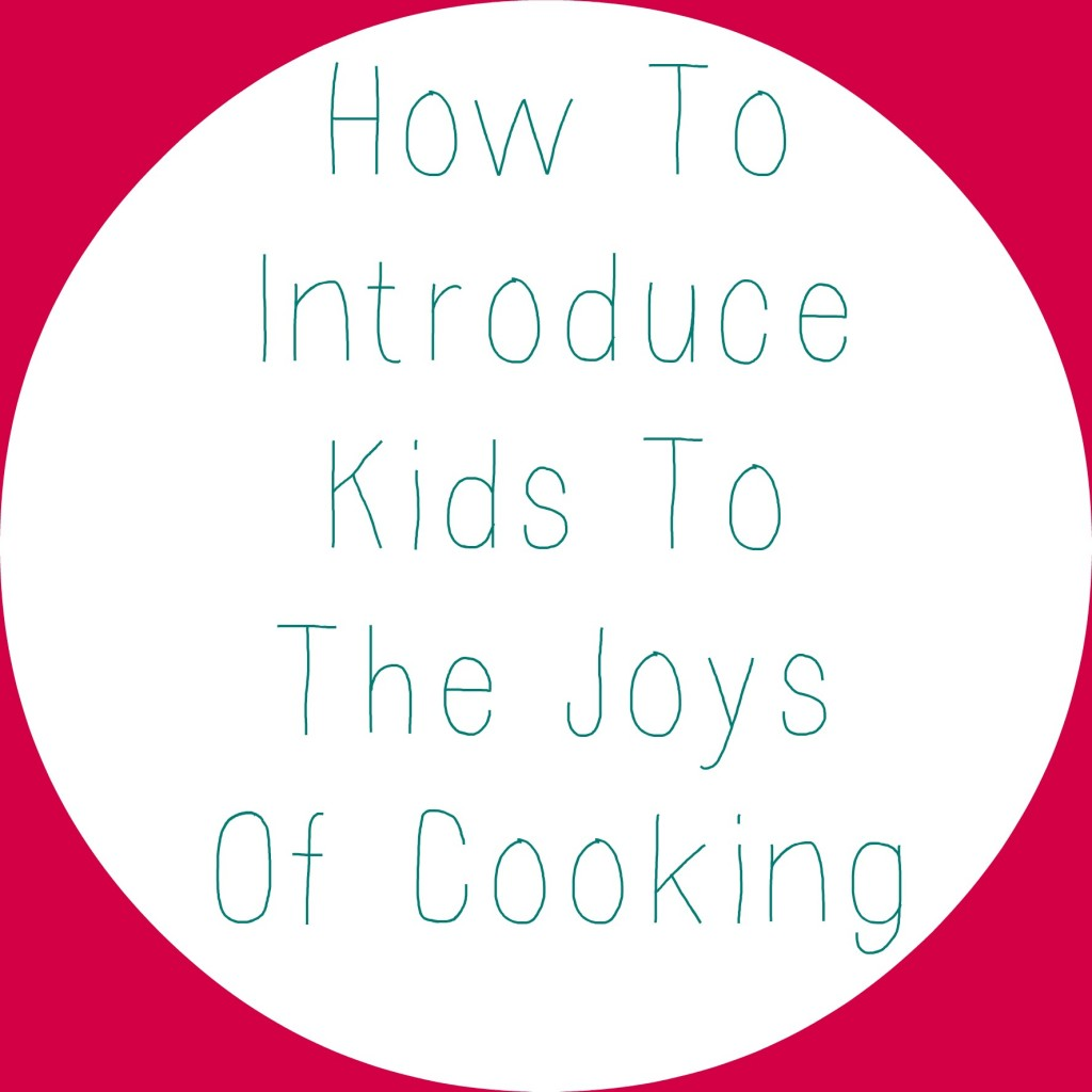 7 Tips For Introducing Kids To The Joys Of Cooking