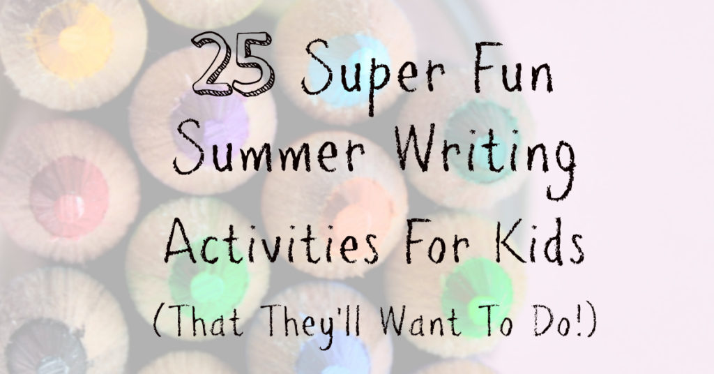 Summer writing activities for kids