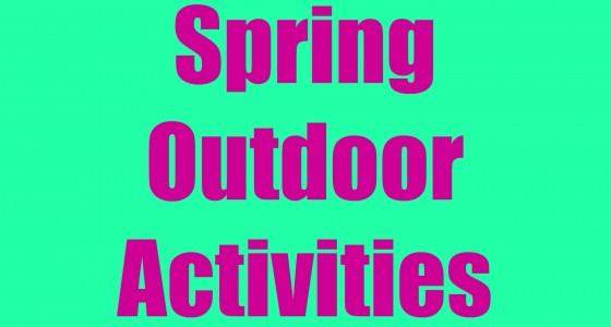 Spring Outdoor Activities for kids