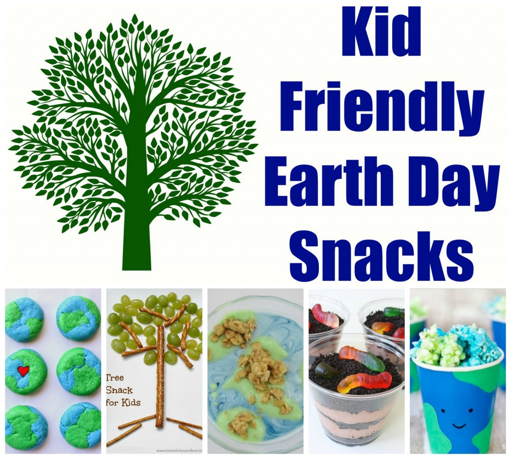 Kid Friendly Snacks For Earth Day