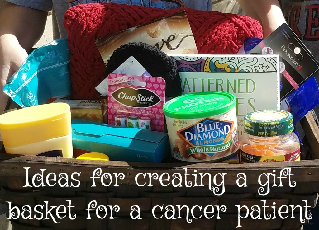 How To Create A Gift Basket For A Cancer Patient