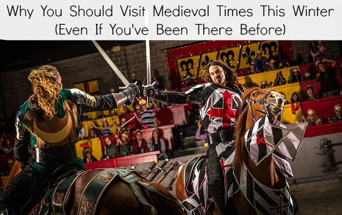 Why You Should Visit Medieval Times This Winter (Even If You've Been There Before)