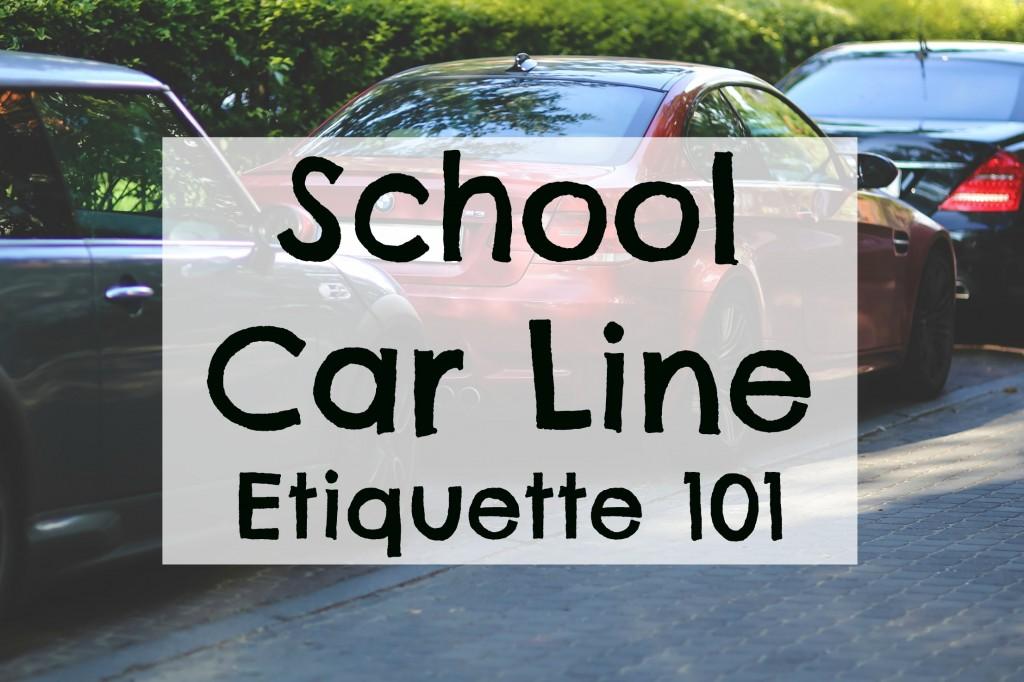 School Car Line Etiquette 101