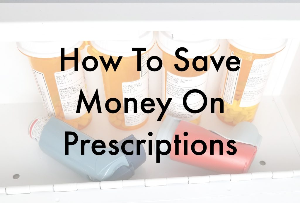 How To Save On Prescription Medications